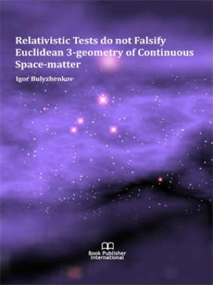 Relativistic Tests do not Falsify Euclidean 3-Geometry of Continuous Space-matter
